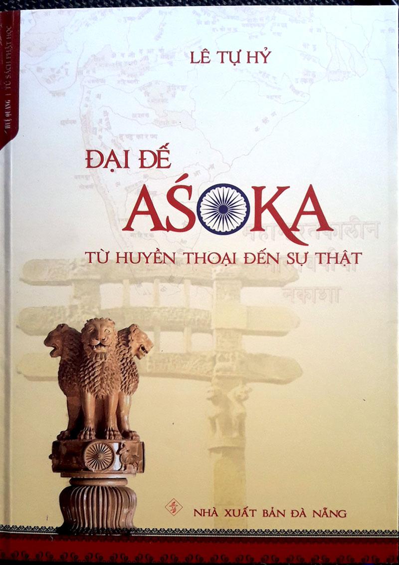 Đại đế Asoka từ huyền thoại đến sự thật